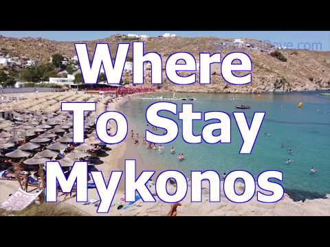 Where To Stay Mykonos, Greece - Travel & Vacation Planning