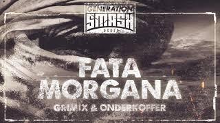 Grimix amp; Onderkoffer  Fata Morgana