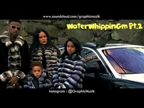 WaterWhippinGm Pt.2