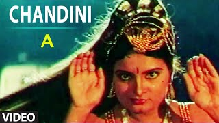 "Chandini Full Video Song | ""A"" Kannada Movie Video Songs 