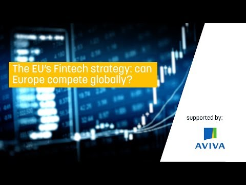 The EU's FinTech strategy: can Europe compete globally?