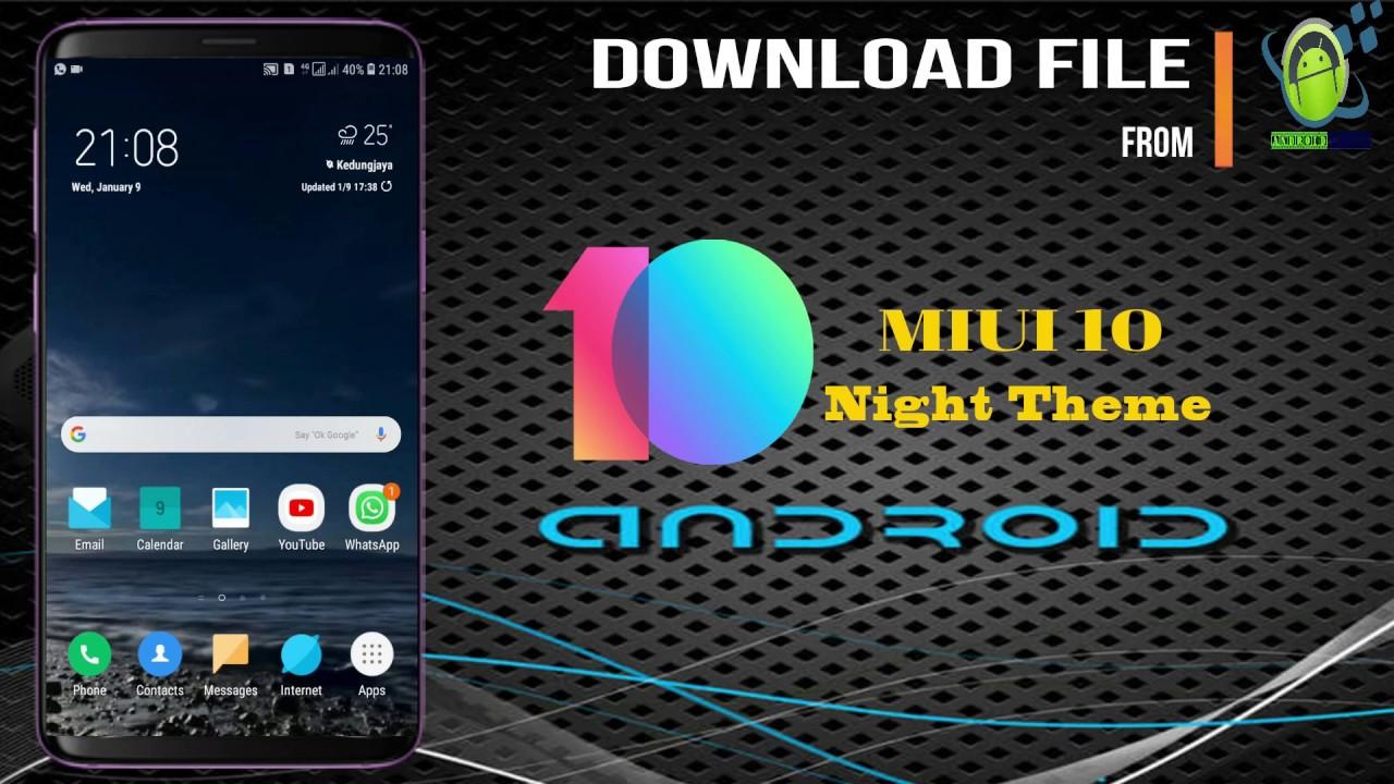 MIUI 10 Night Theme apk on Samsung Galaxy Oreo & Nougat