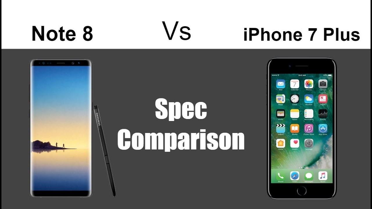 Samsung Galaxy Note 8 Vs Iphone 7 Plus Comparison Youtube