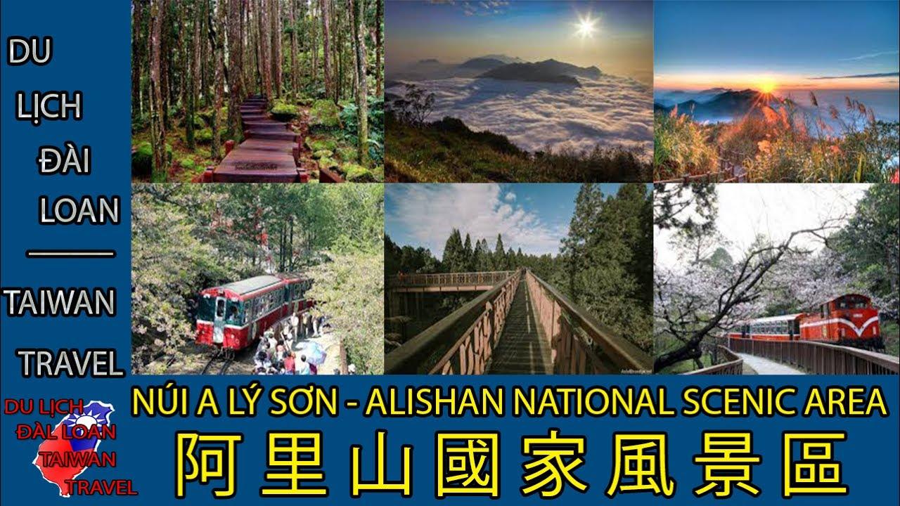 Du lịch Đài Loan - Taiwan travel:NÚI A LÝ SƠN - ALISHAN NATIONAL SCENIC AREA- 阿 里 山 國 家 風 景 區 TẬP 38
