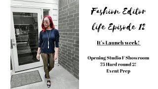It's Launch week|Studio F Showroom|75 Hard|Event prep