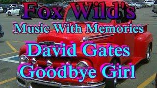 Overnight Sensation = David Gates = Goodbye Girl = Track 3
