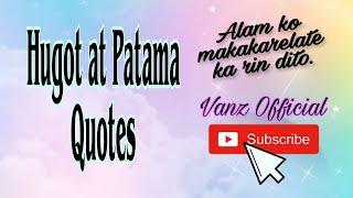 Hugot at Patama Quotes | Vanz Official