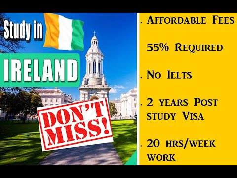 Study in Ireland| Affordable Fees|2 years Post Study Work Options|Jan 21 Intake Open|