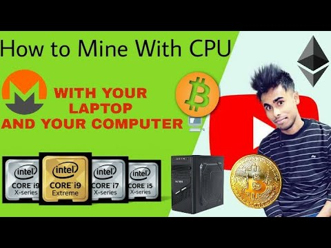 How To Mine With CPU 2019 In Hindi