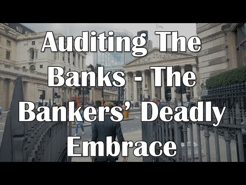 Auditing The Banks
