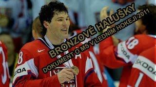 Bronzové halušky - Dokument o MS v ledním hokeji 2011