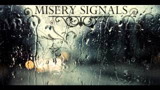 Watch Misery Signals Migrate video