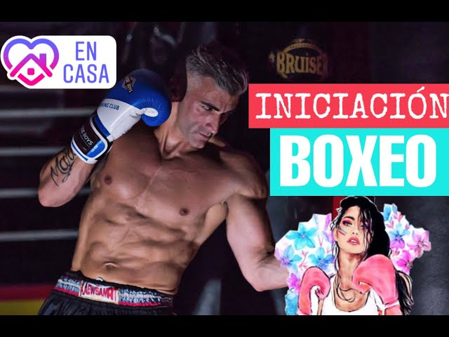 INICIACIÓN AL BOXEO EN CASA C.1