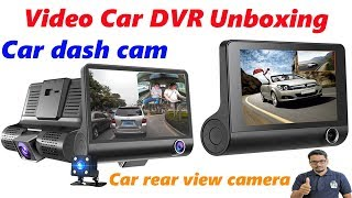 Hindi || Video Car DVR with Car dash cam and Car rear view camera unboxing