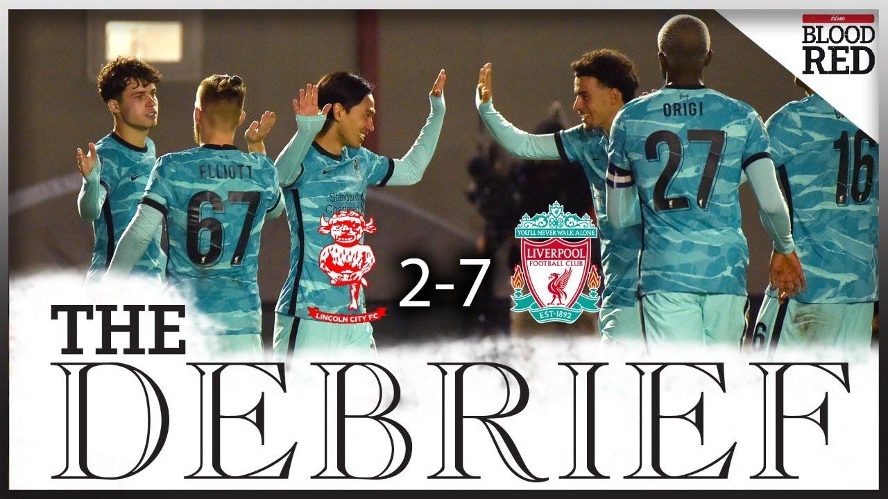 The Debrief LIVE: Lincoln City 2-7 Liverpool | Minamino, Jones, Shaqiri, Grujic, Origi score
