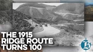 News: Ridge Route Turns 100