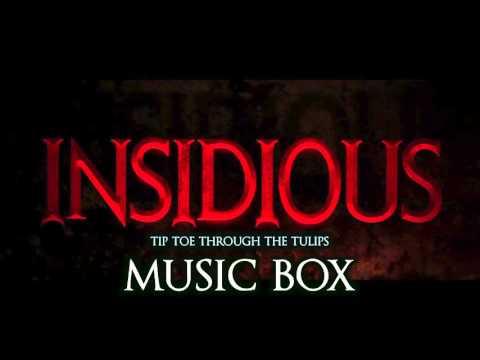 Insidious - Tip Toe Through The Tulips | Horror Music Box