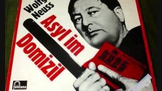 Wolfgang Neuss – Asyl im Domizil