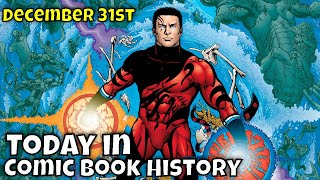 Today in Comic Book History - December 31st
