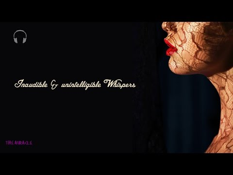 Inaudible & unintelligible Ear to ear [ASMR] Whispers [Layered] [Mouth Sounds] [Breathing