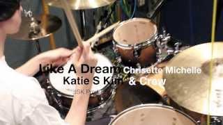 Like A Dream (Cover) - Katie S Kim & Crew