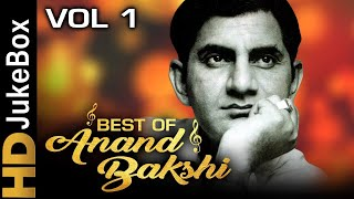 Best Of Anand Bakshi Vol 1 | Evergreen Bollywood Video Songs Jukebox