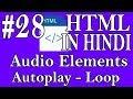 HTML In Hindi #28 - Audio Loop - Autoplay