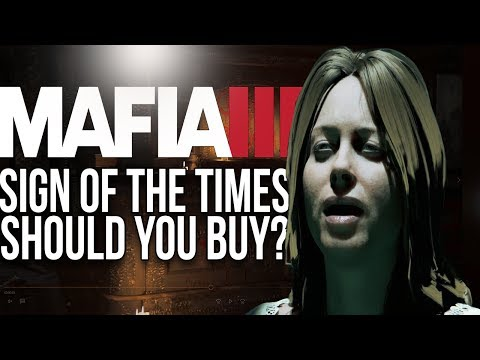 Mafia 3's Sign Of The Times - Should You Buy It?
