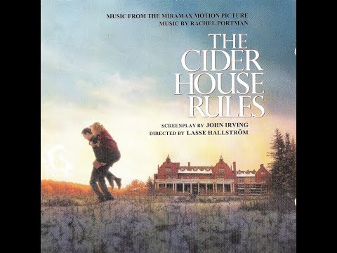 The Cider House Rules (Full Album) - Original Sound Track By Rachel Portman