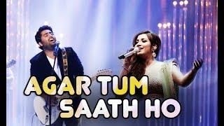 Gambar cover Agar Tum Saath Ho - Live | Shreya Ghoshal | Arijit Singh | Tamasha