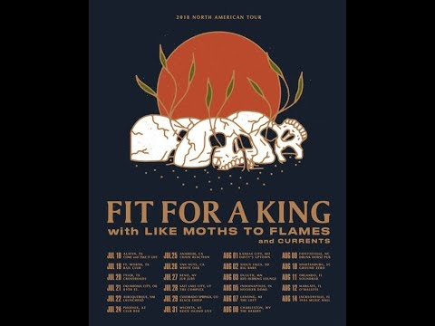 Fit For A King announced a tour with Like Moths To Flames and Currents