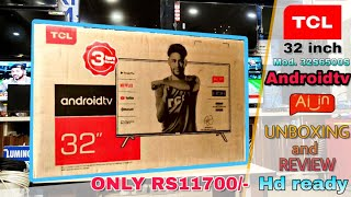 TCL 32S6500S 32 inch HD ready ANDROID AI LED TV || SMART TV || UNBOXING AND REVIEW