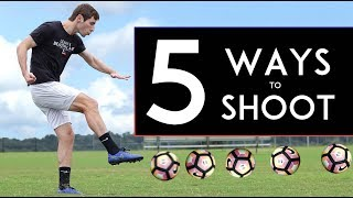 TOP 5 WAYS t๐ SHOOT a Ball and SCORE MORE GOALS