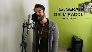 Lucio Dalla - LA SERA DEI MIRACOLI | BETTO (Cover)