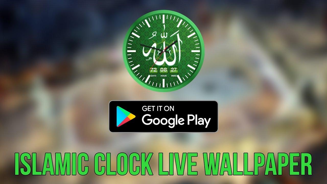 Islamic Clock Live Wallpaper App | AppSourceHub