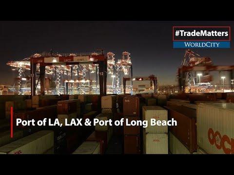 Port of LA, LAX & Port of Long Beach