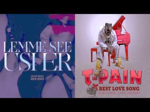 Usher vs T-Pain - Lemme See The Best(Mashup)