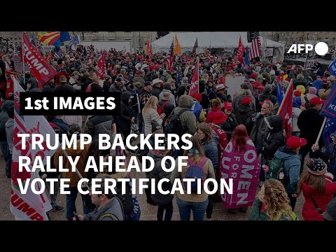 Trump backers rally in Washington ahead of vote certification   AFP