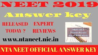 NEET OFFICIAL ANSWER KEY 2019 🔥 OFFICIAL ANSWER KEY TO BE RELEASED SOON