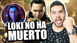 ¿LOKI SIGUE VIVO? No, por favor... / Mylo Brizuela
