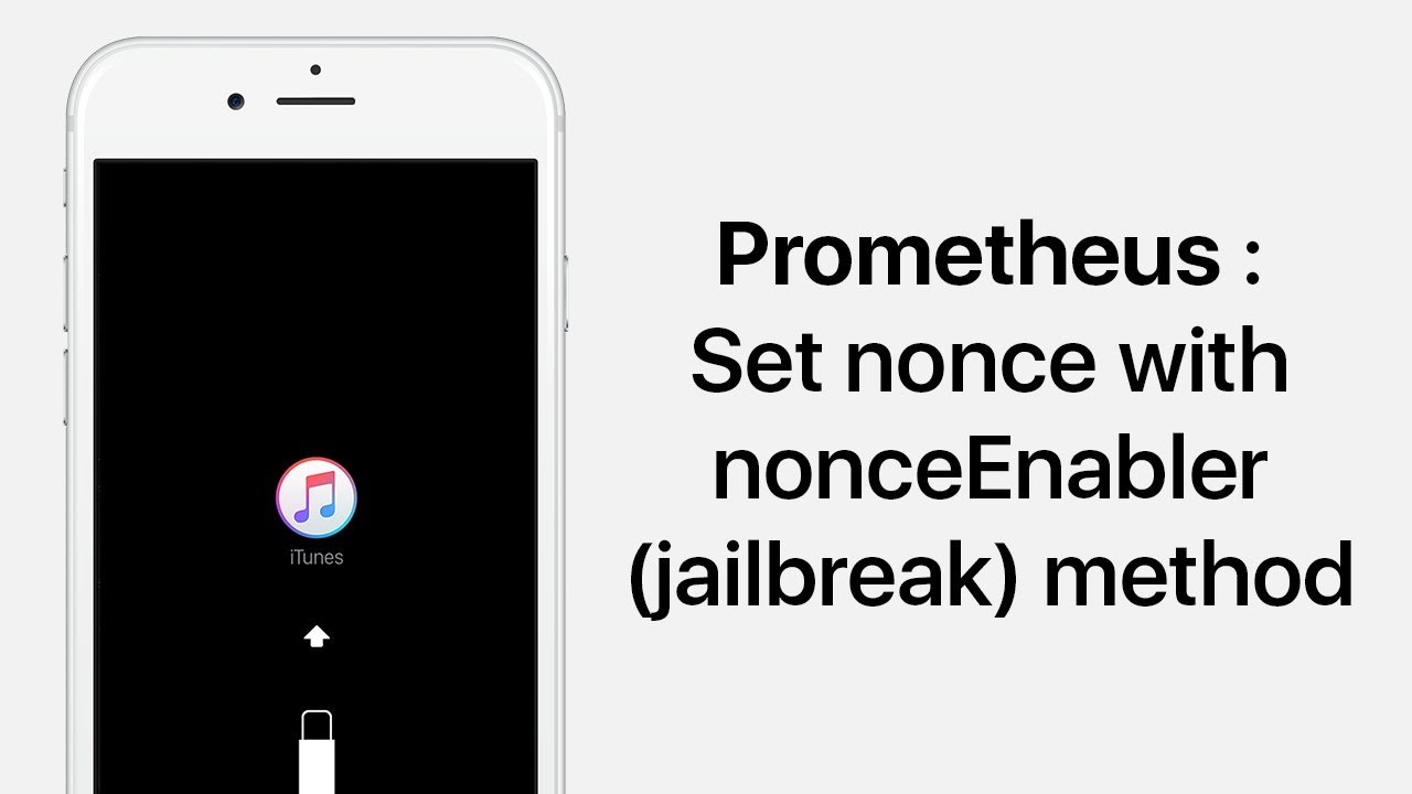 [ENG] Prometheus: Set nonce with nonceEnabler (jailbreak) method