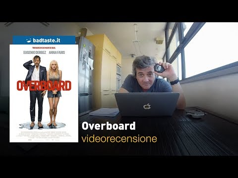 Overboard, di Rob Greenberg  | RECENSIONE Mp3