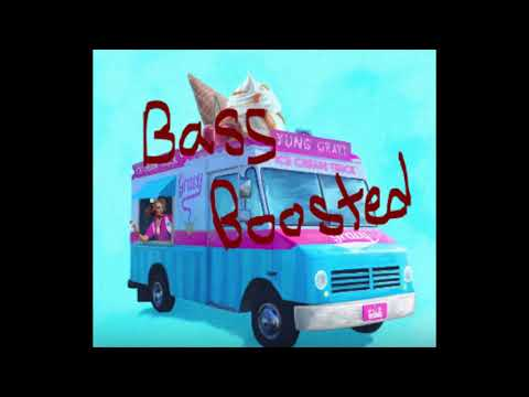 Yung Gravy - Ice Cream Truck [Bass Boosted]