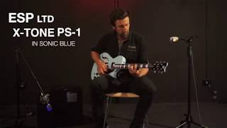 ESP LTD X-TONE PS-1 SONIC BLUE - QUICK REVIEW