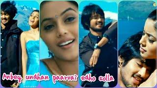 Unnai 💕Kadhali Yendra Sollava 💞 Tamil love 💝 whatsapp stutas full screen
