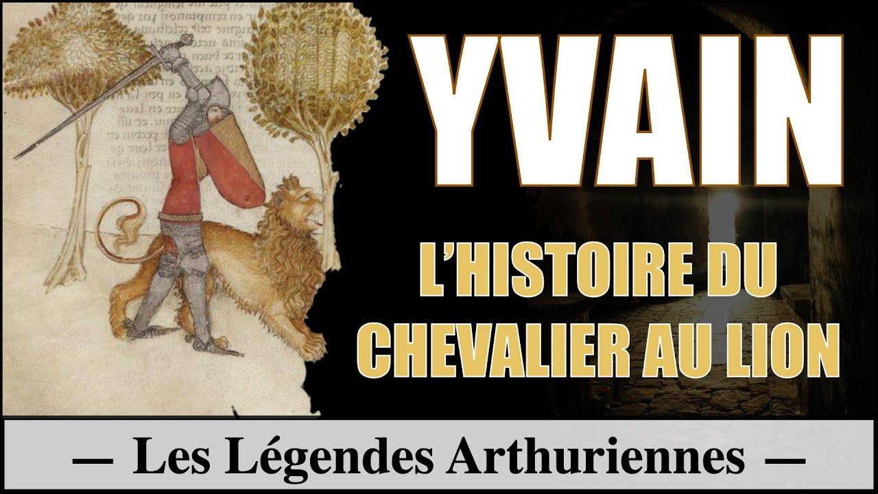 Yvain Le Chevalier Au Lion Le Cycle Arthurien 10 12