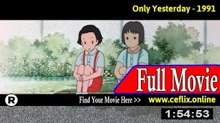 Only Yesterday (1991) Full Movie Online