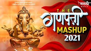 Ganpati Mashup 2021   Ganpati Mashup Trending Song   Marathi Music Official