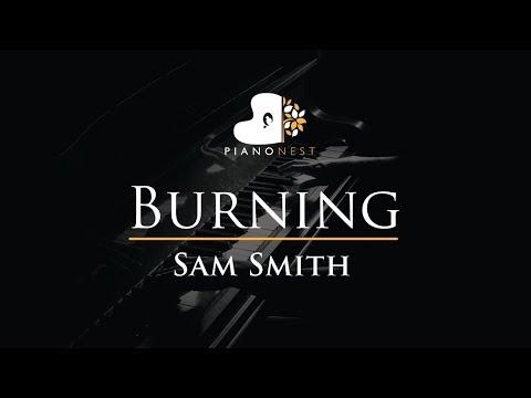 Sam Smith  Burning  Piano Karaoke  Sing Along   with Lyrics