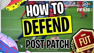 FIFA 20 HOW TO DEFEND POST PATCH | DEFENDING TUTORIAL FIFA 20 | HOW TO DEFEND LIKE A PRO | FUT 20